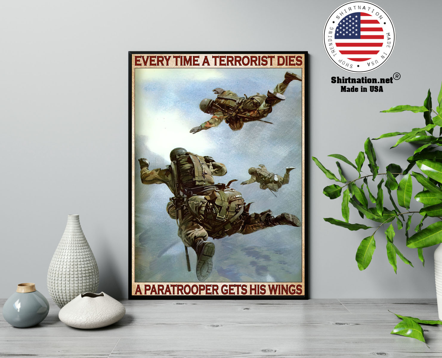 Every time a terrorist dies a paratrooper gets his wings poster 13