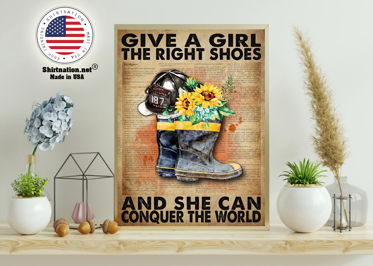 Firefighter Give a girl the right shoes and she can conquer the world poster 11