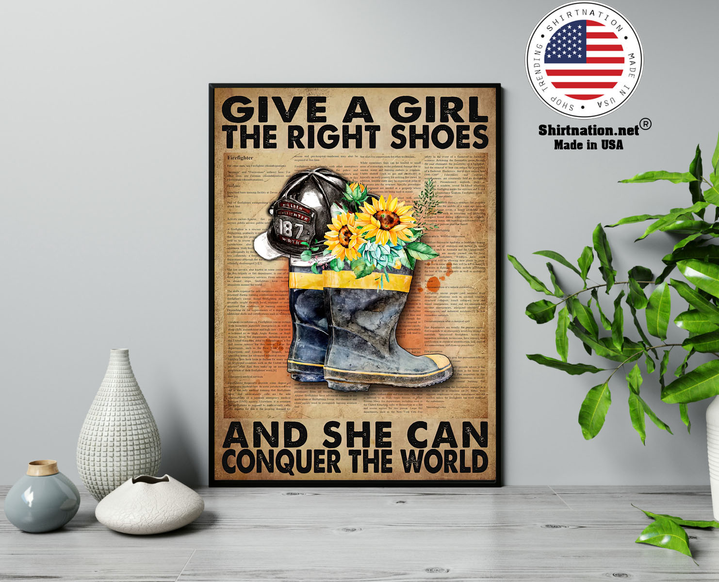 Firefighter Give a girl the right shoes and she can conquer the world poster 13
