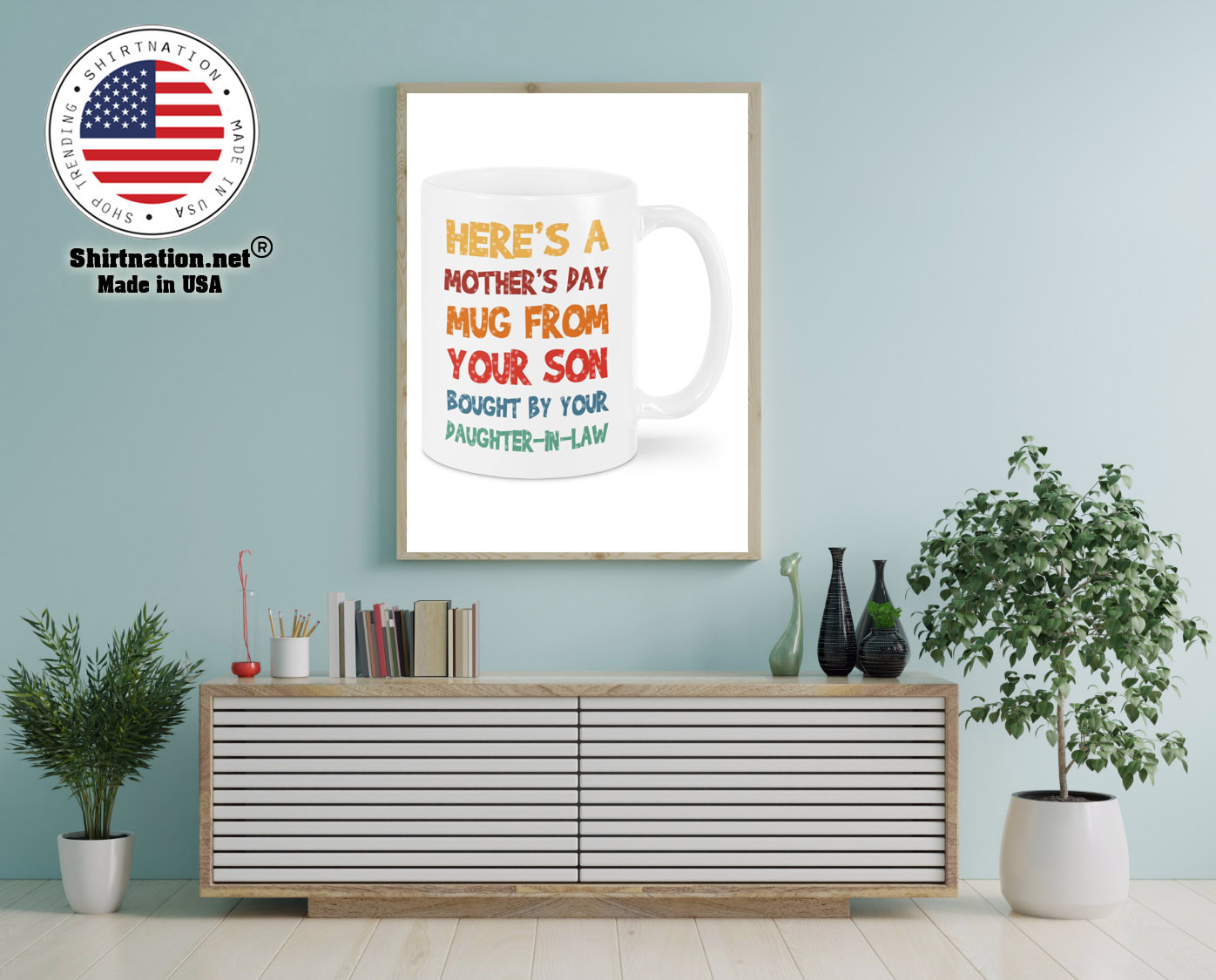 Heres a mothers day mug from your son mug 12