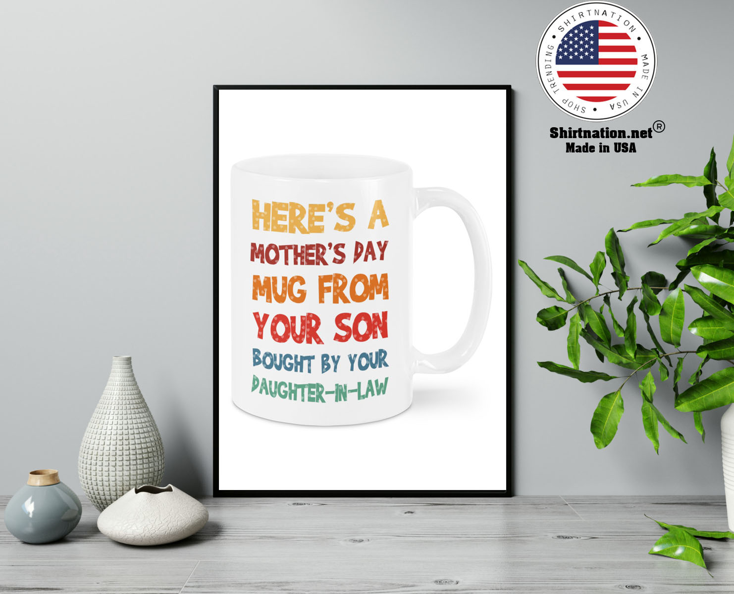Heres a mothers day mug from your son mug 13