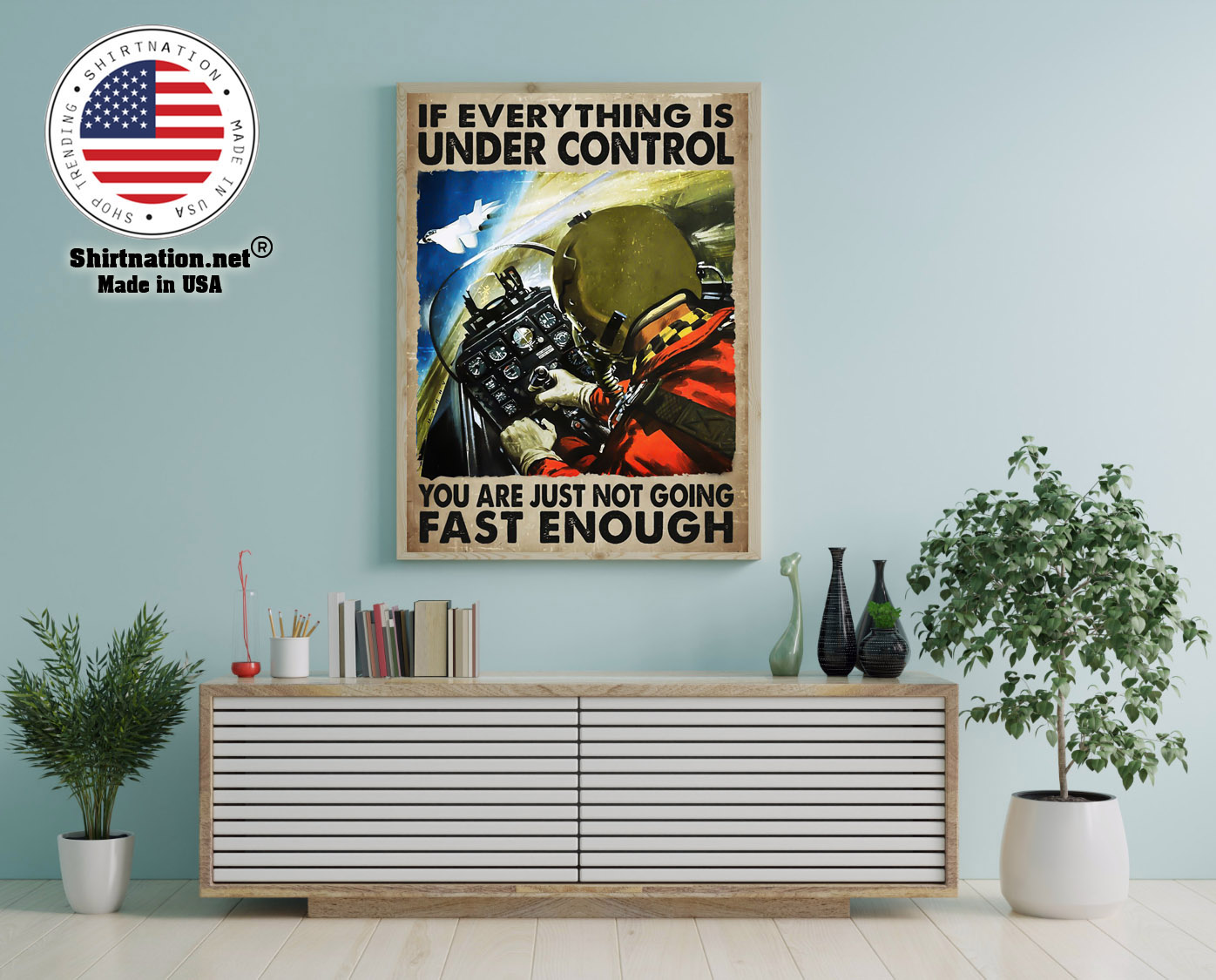 If everything is under control you are just not going fast enough poster 12