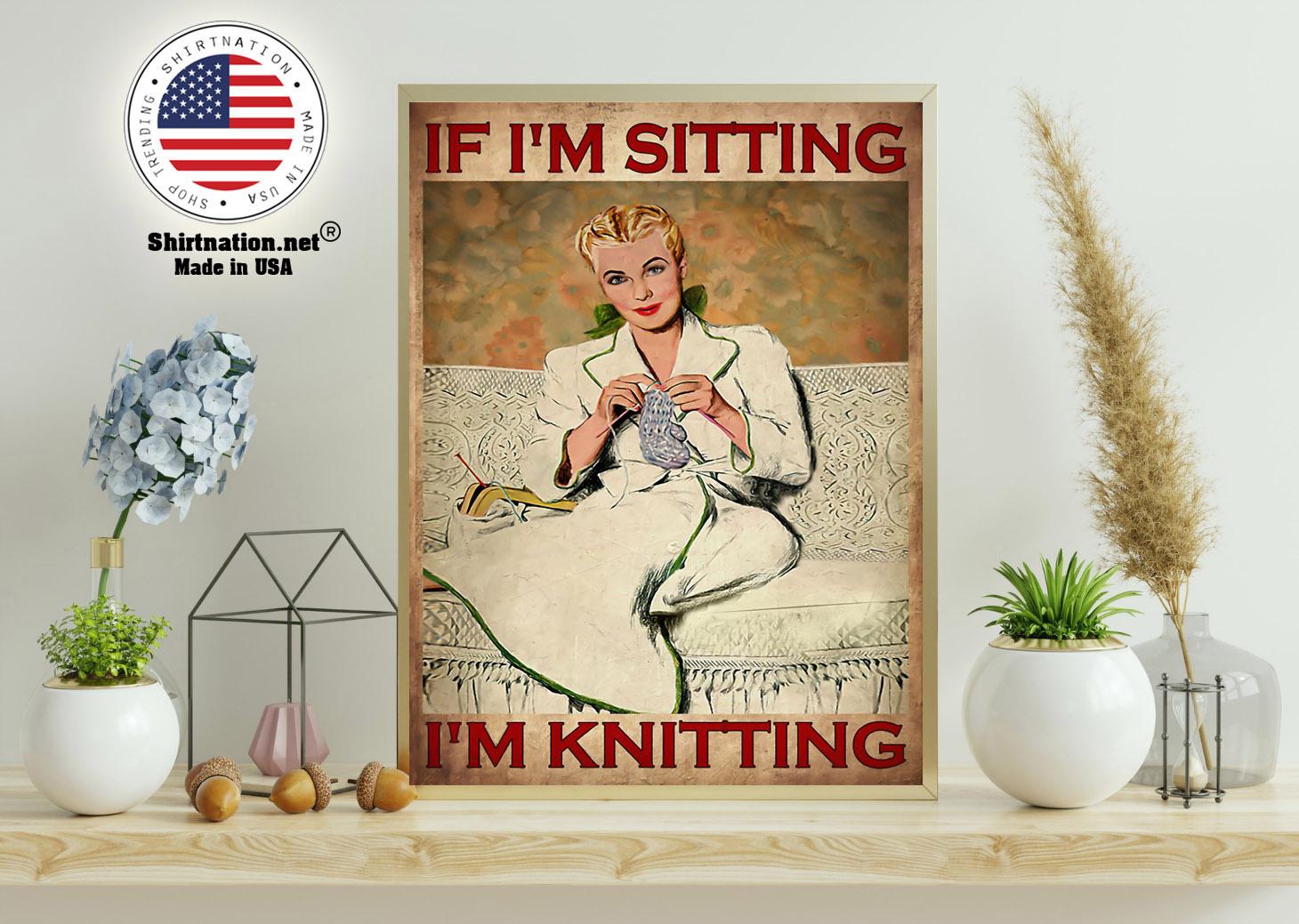 If im sitting im knitting poster 11