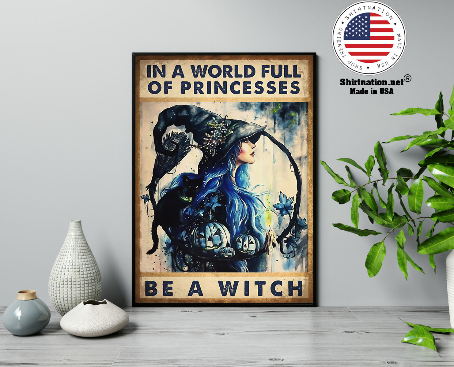 In a world full of princesses be a witch poster 13