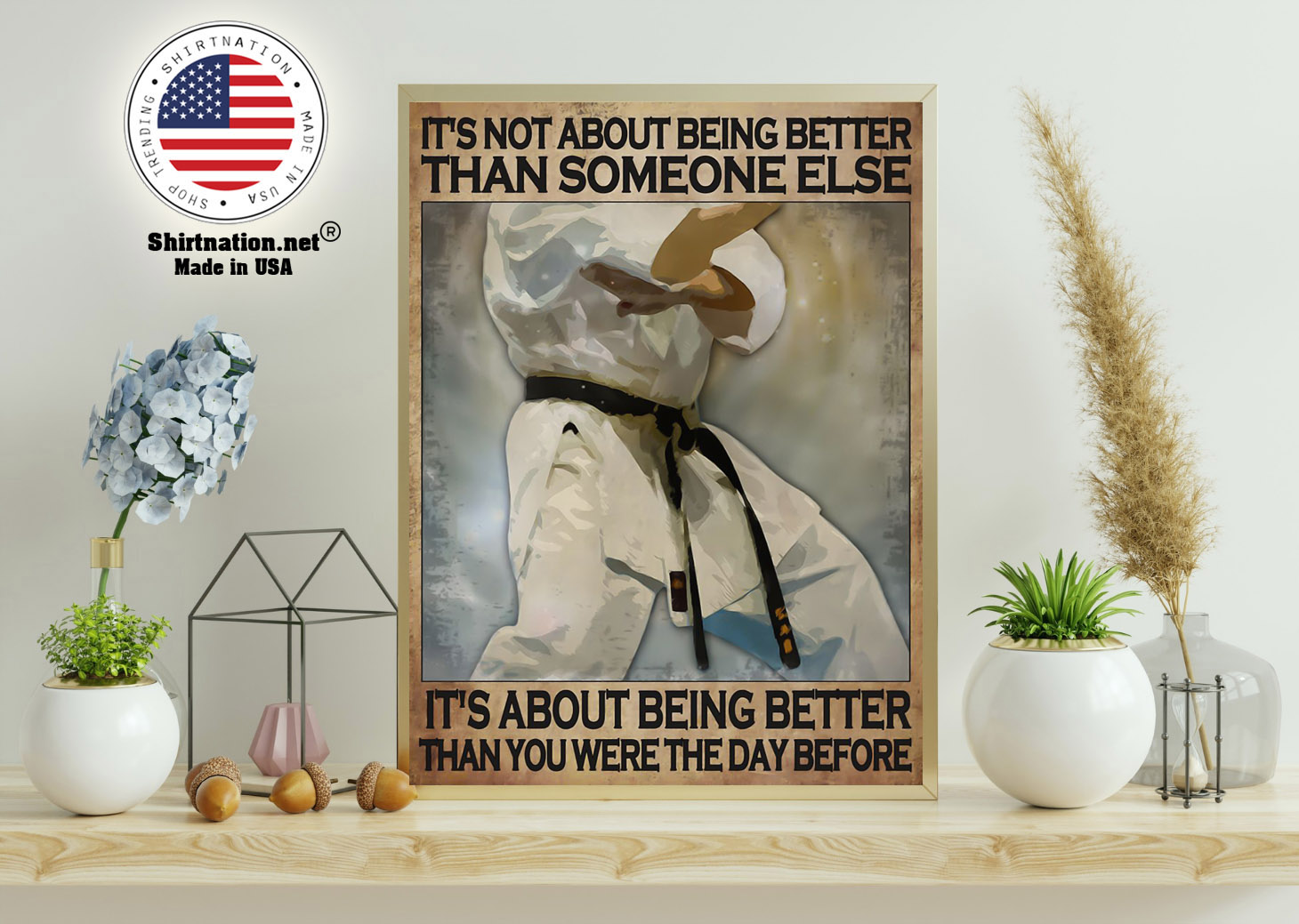 Karate Its not about being better than someone else poster 11