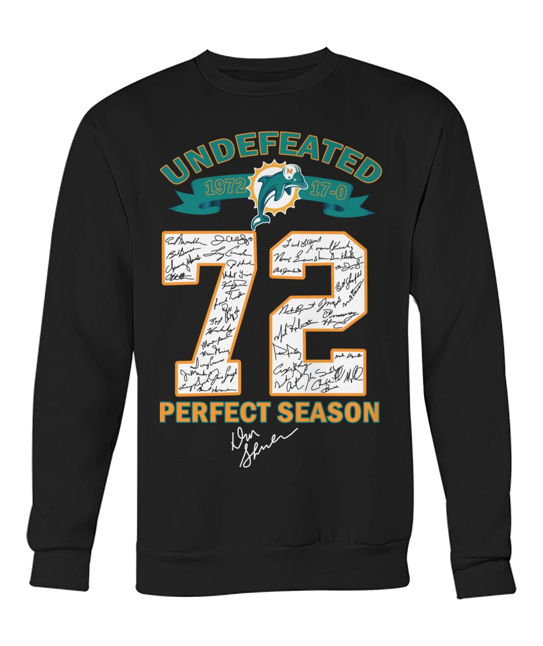Miami Dolphins Undefeated 72 perfect season shirt 12
