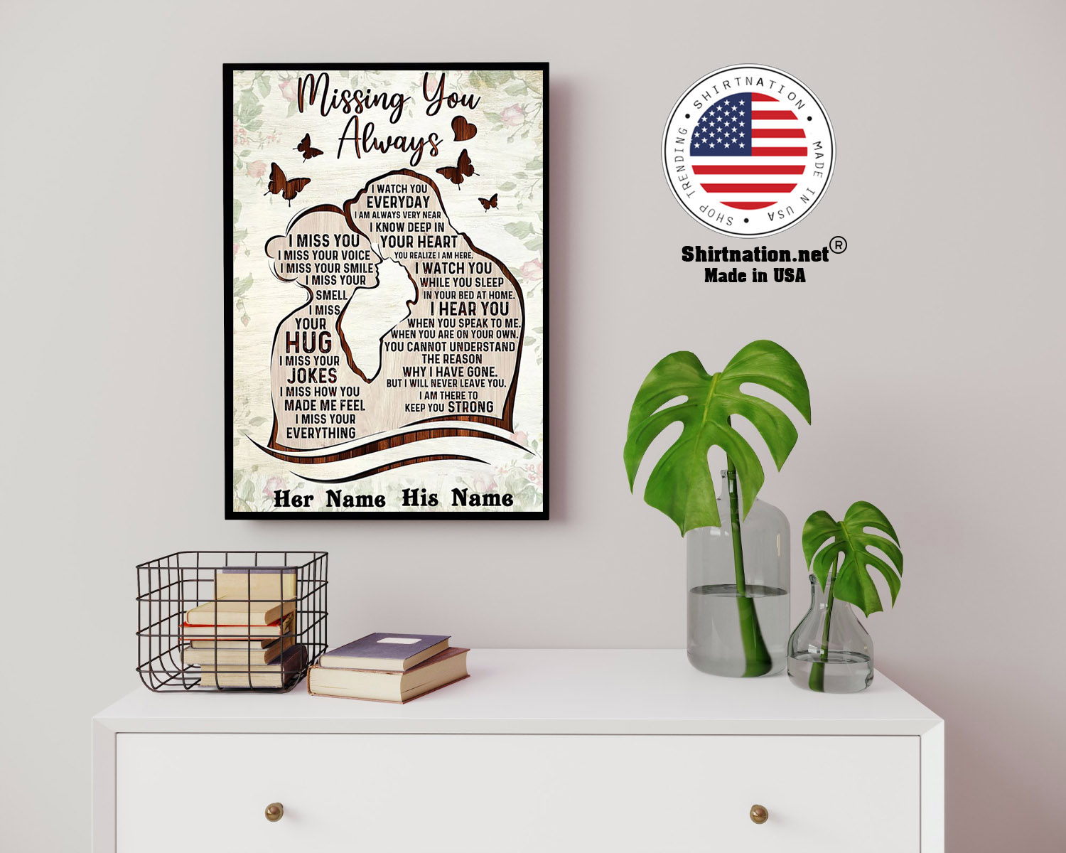 Missing you always I watch you everyday custom personalized name poster 14
