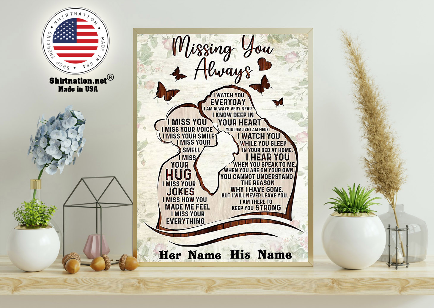 Missing you always I watch you everyday custom personalized name poster 15