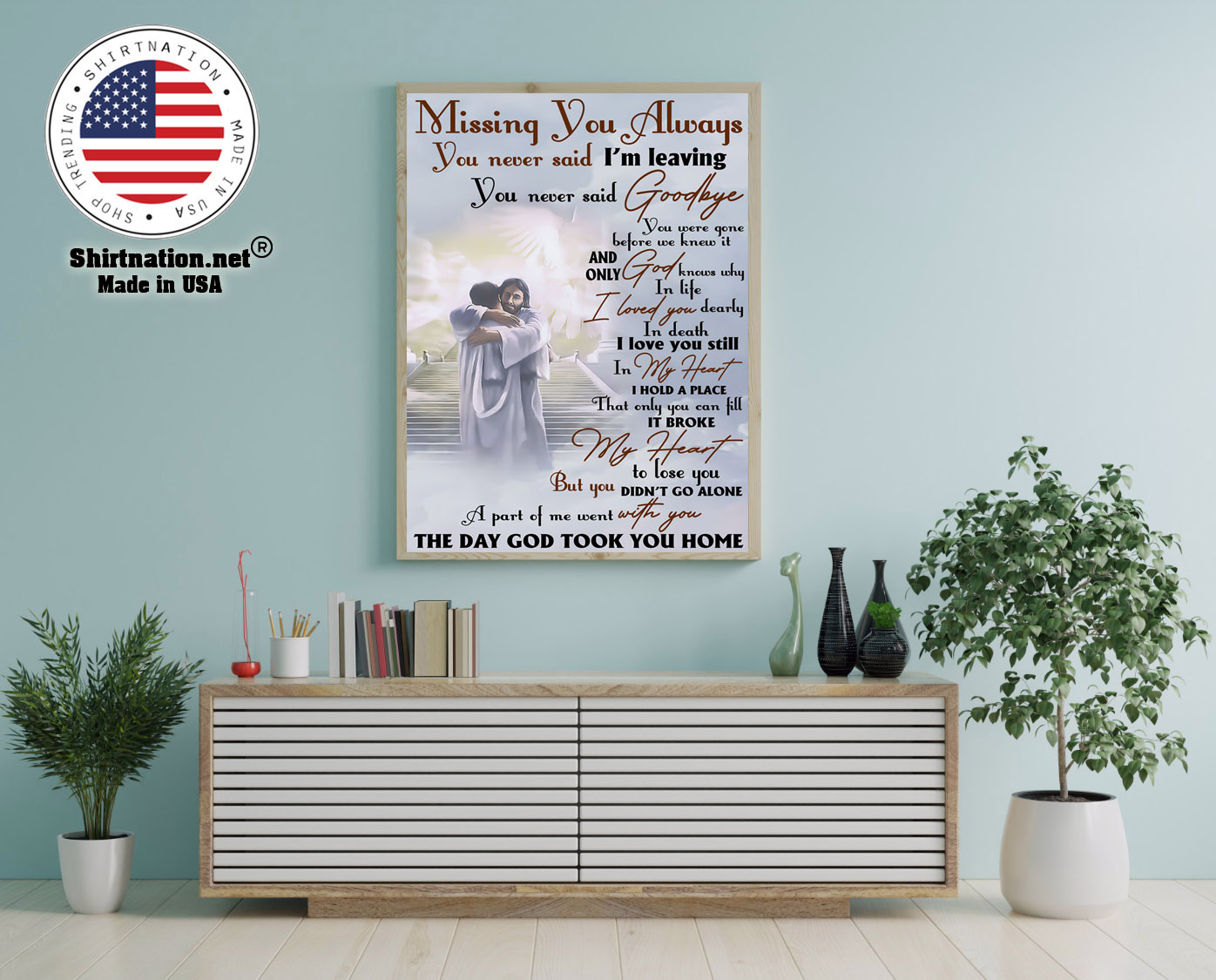 Missing you always you never said im leaving poster 12 1