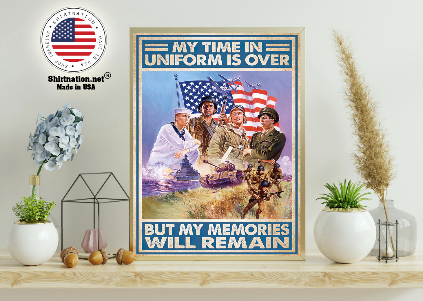 My time in uniform is over but my memories will remain poster 11