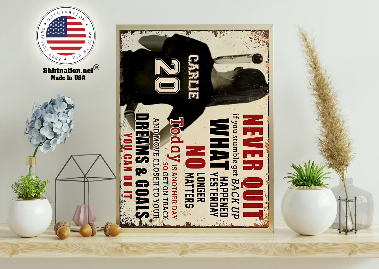 Never quit if you stumble get back up what happened yesterday custom name poster 11