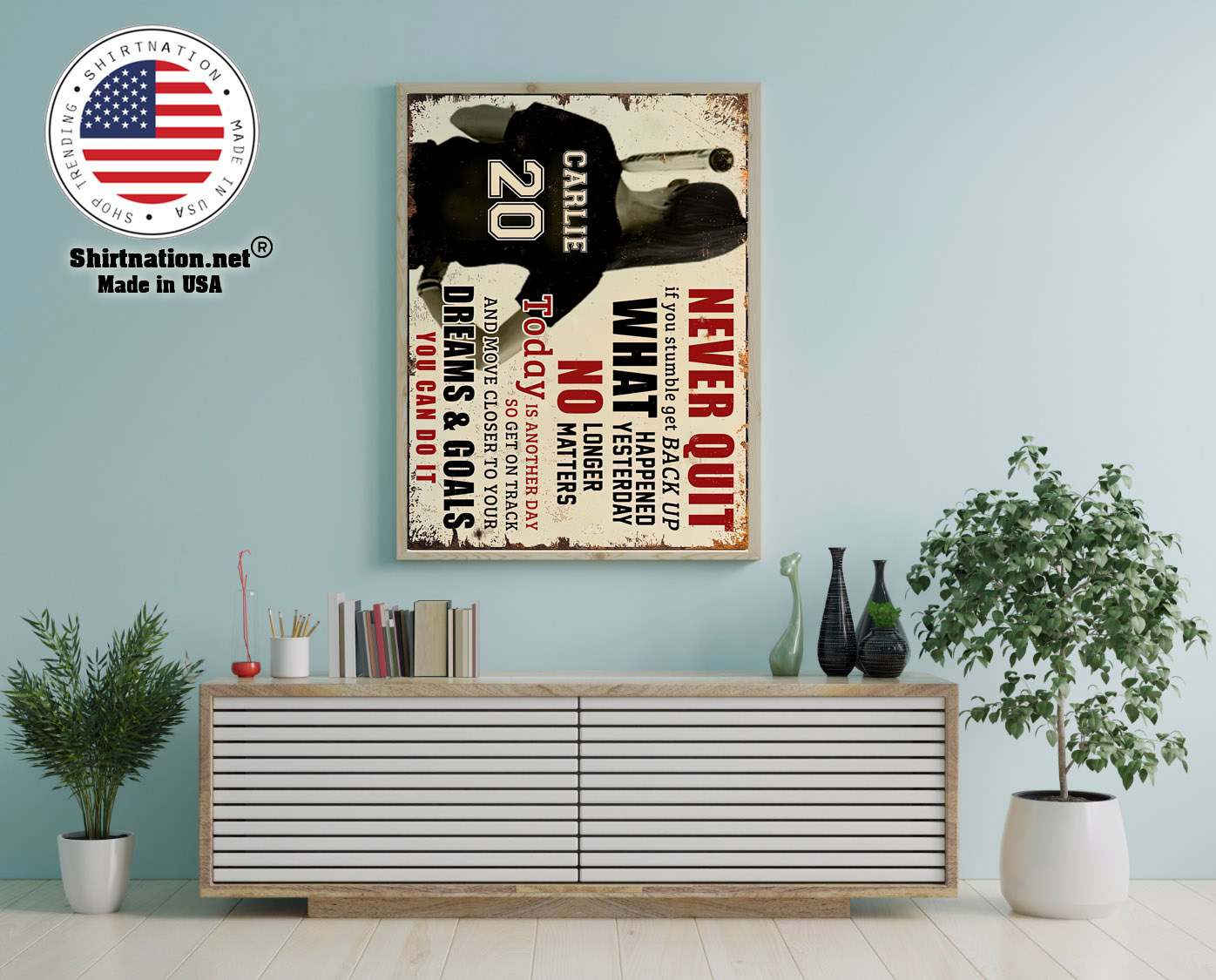 Never quit if you stumble get back up what happened yesterday custom name poster 12