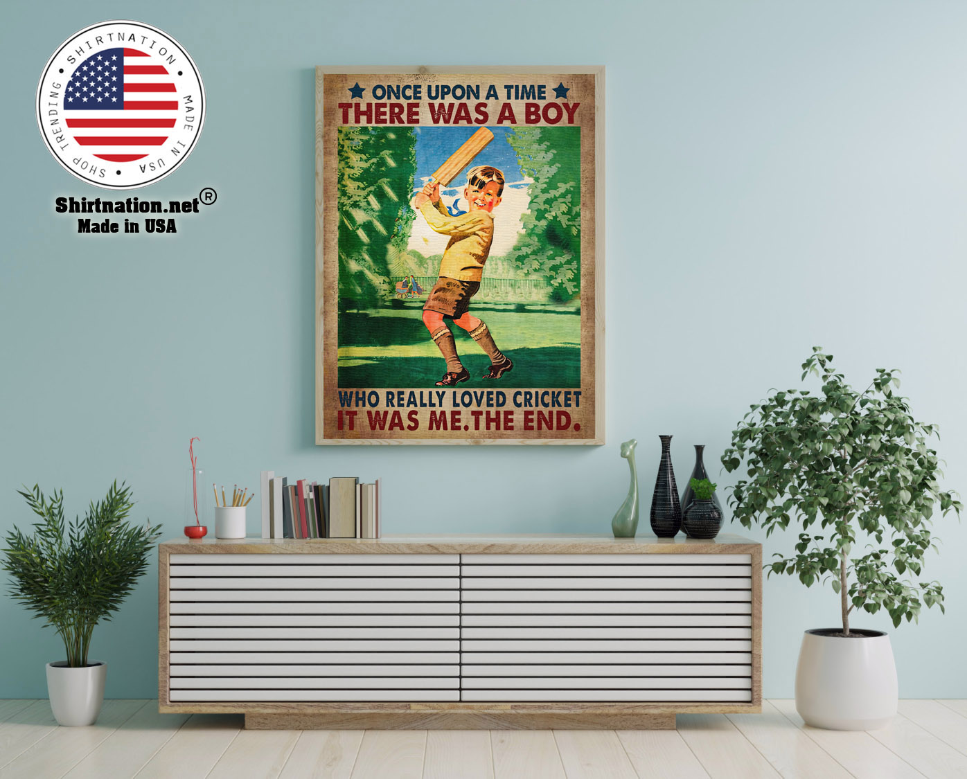 Once upon a time there was a boy who really loved cricket poster 12 1