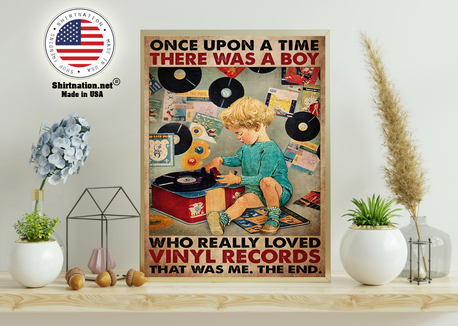 Once upon a time there was a boy who really loved vinyl records poster 11