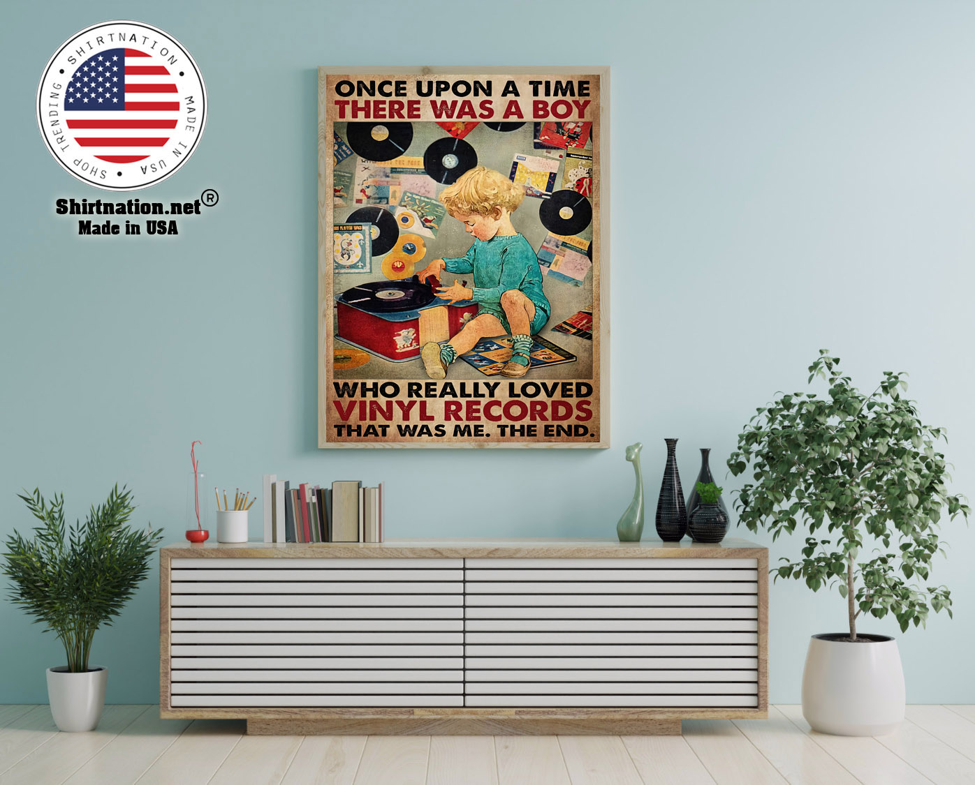 Once upon a time there was a boy who really loved vinyl records poster 12