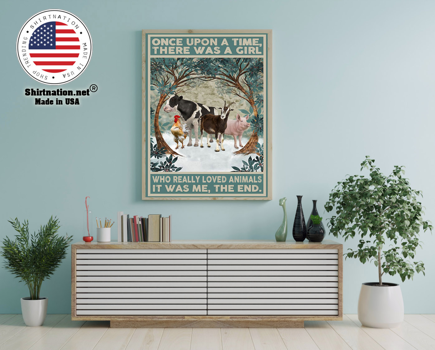 Once upon a time there was a girl who really loved animals poster 12