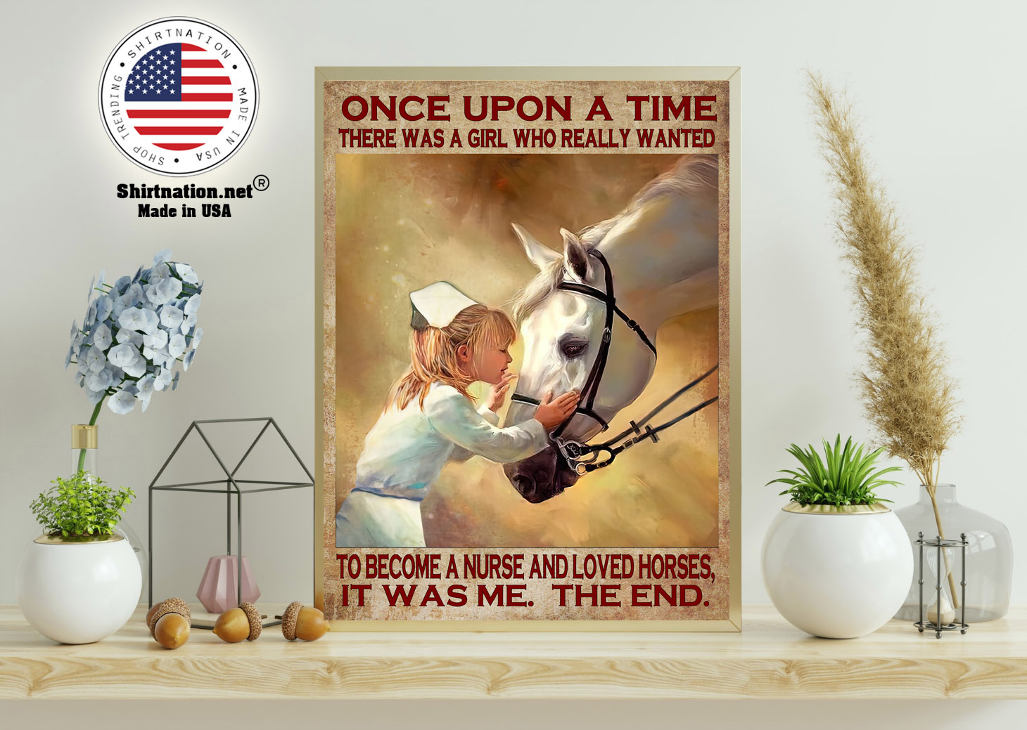 Once upon a time there was a girl who really wanted to become a nurse and loved horses poster 15