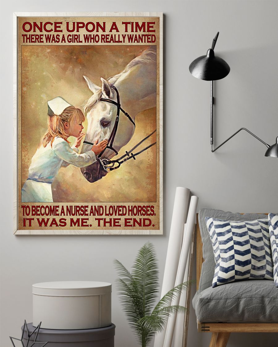 Once upon a time there was a girl who really wanted to become a nurse and loved horses poster1