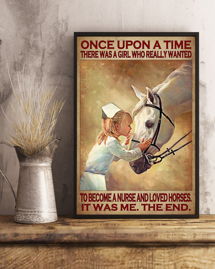 Once upon a time there was a girl who really wanted to become a nurse and loved horses poster2
