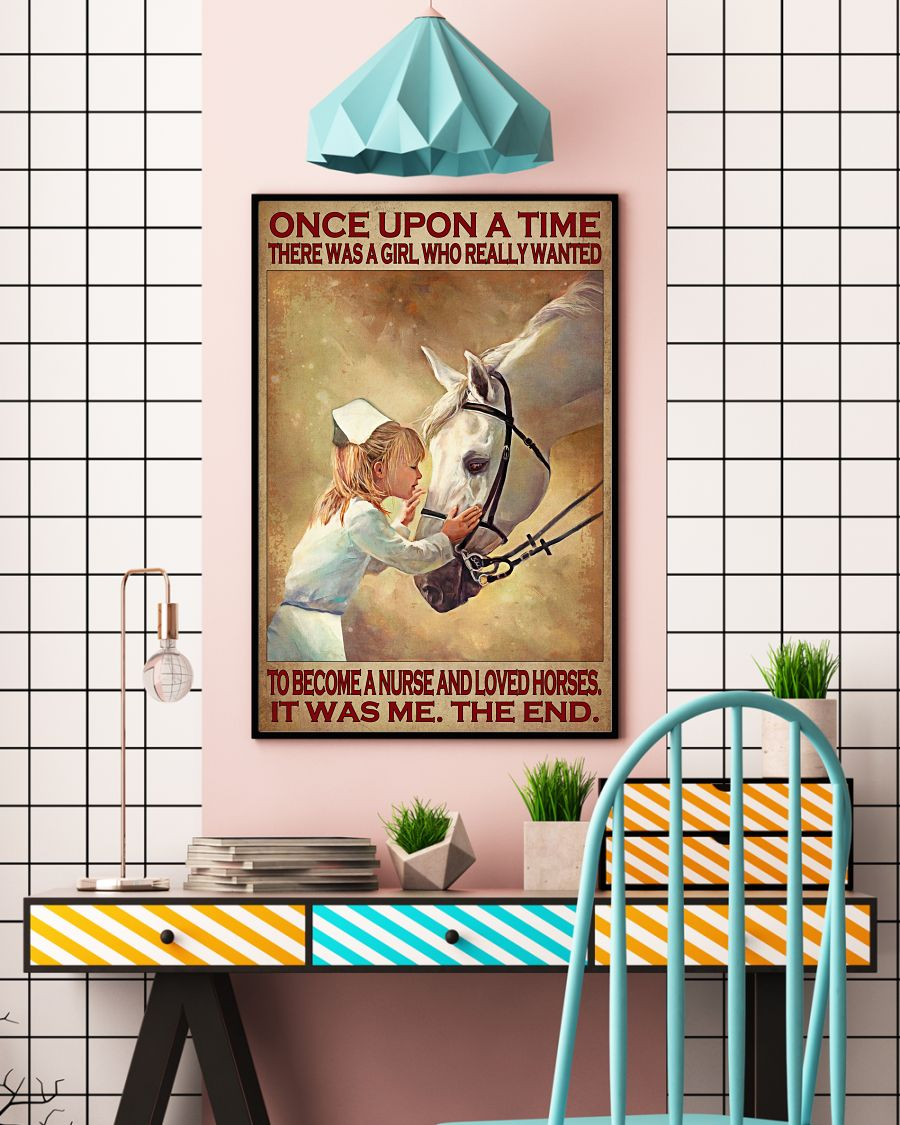 Once upon a time there was a girl who really wanted to become a nurse and loved horses poster3