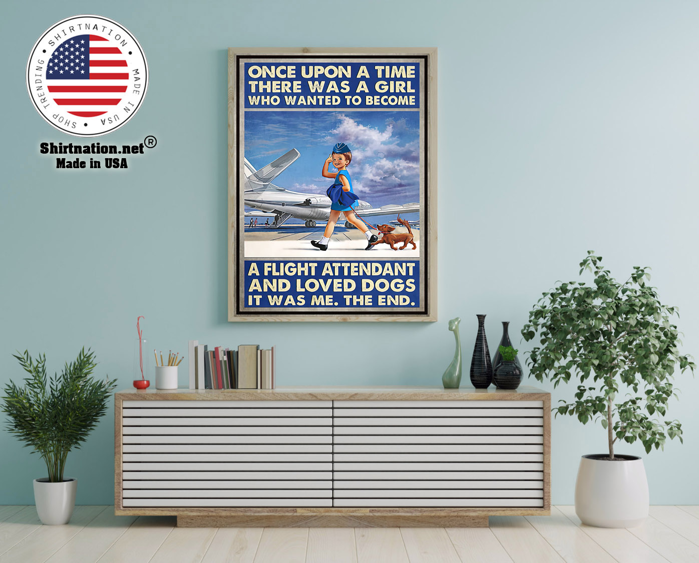 Once upon a time there was a girl who wanted to become a flight attendant and loved dogs poster 12