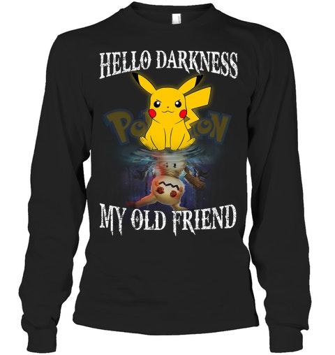 Pikachu Hello darkness my old friend shirt 13