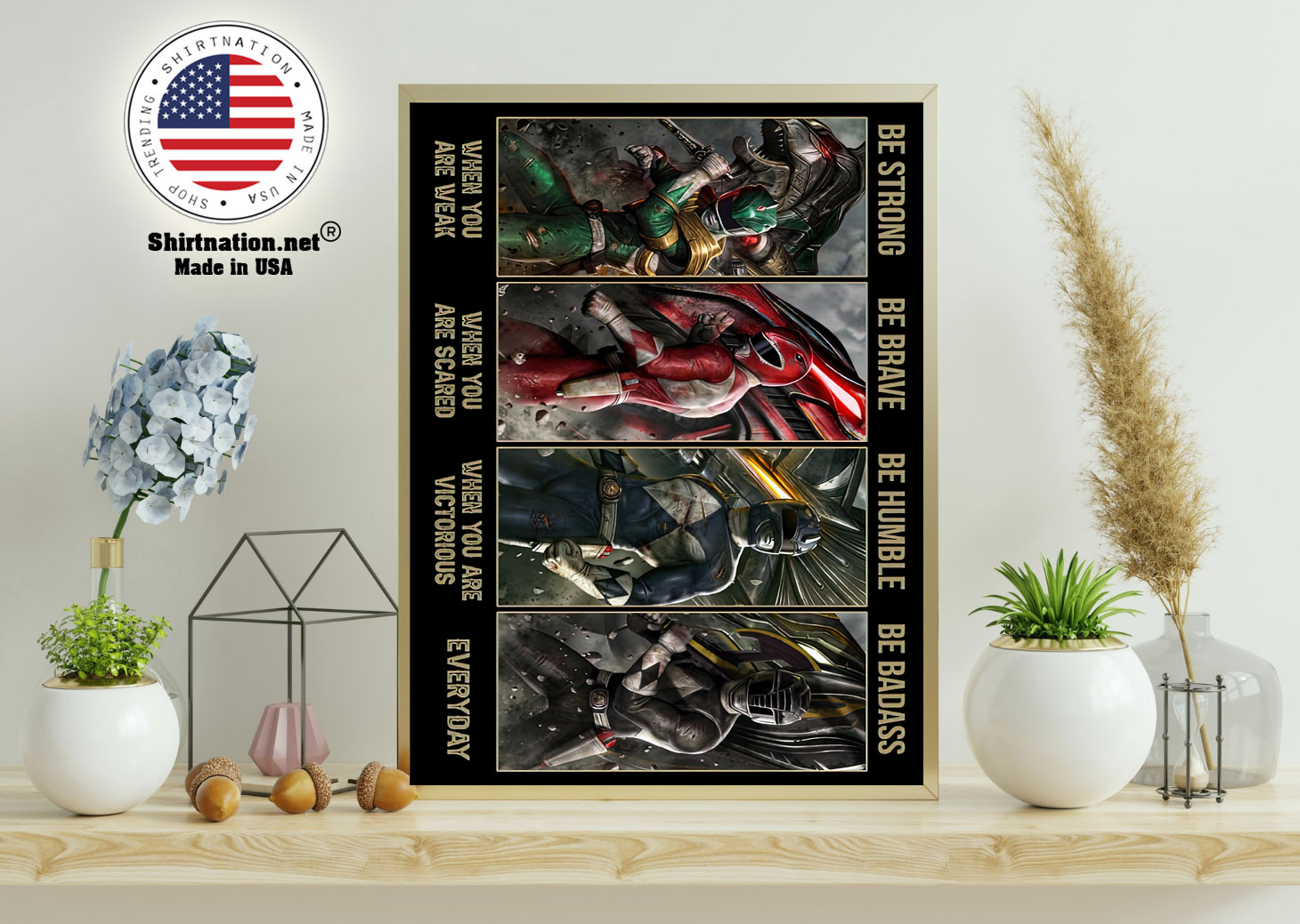 Power Rangers be strong be brave be humble be badass poster 11