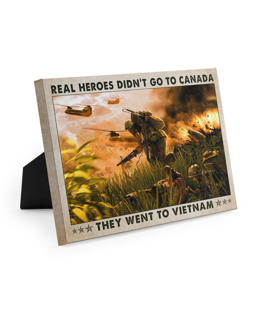 Real heroes didnt go to canada they went to vietnam poster3