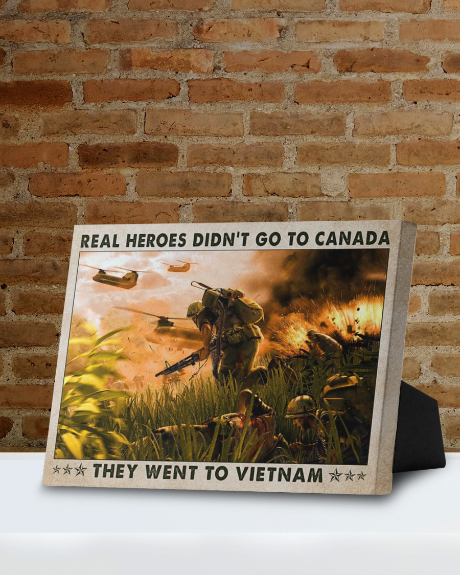 Real heroes didnt go to canada they went to vietnam poster5
