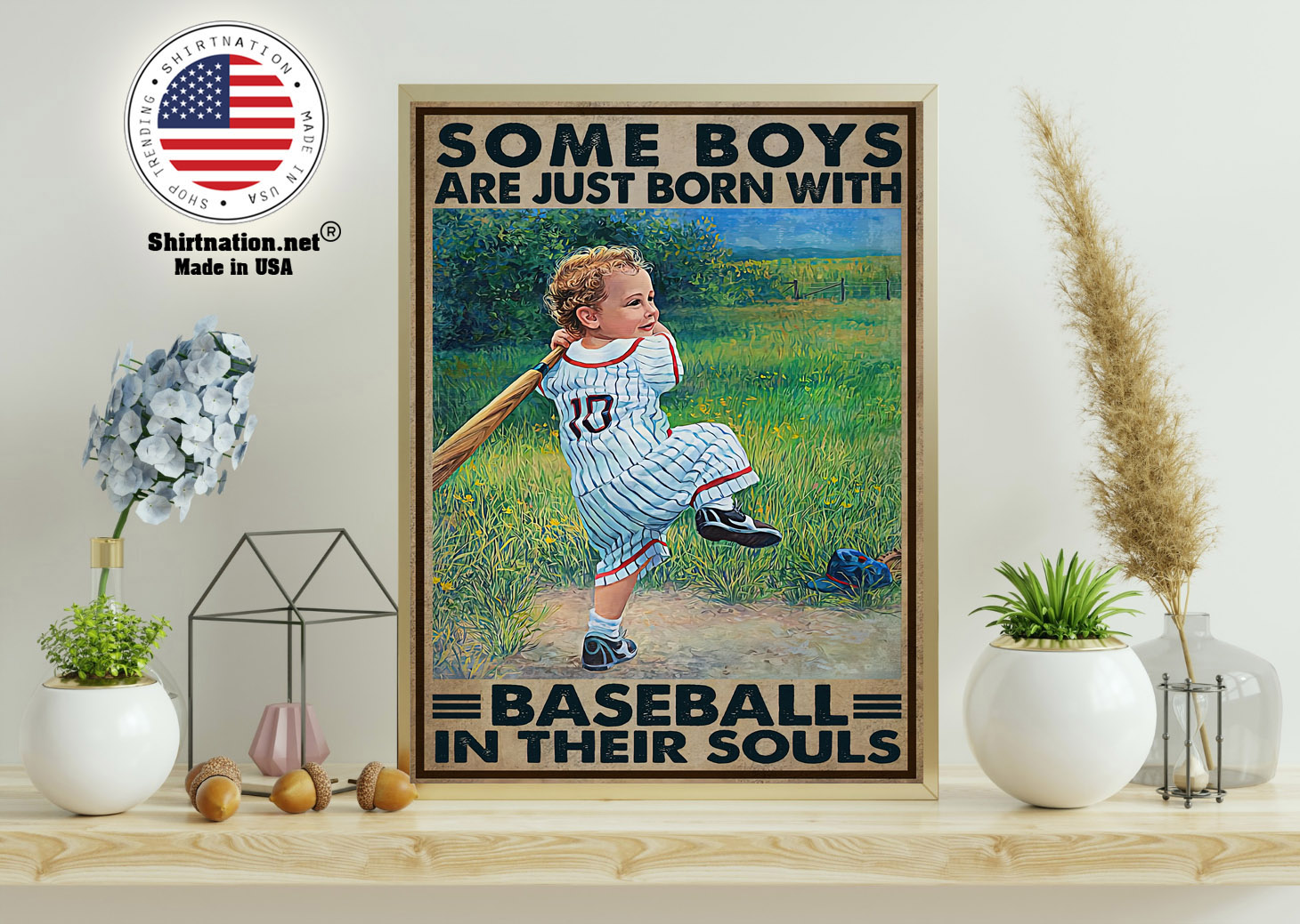 Some boys are just born with baseball in their souls poster 11 1
