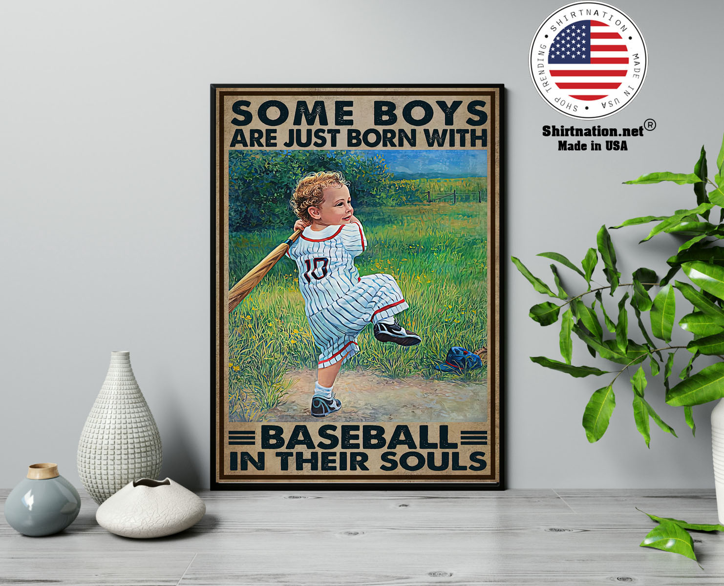 Some boys are just born with baseball in their souls poster 13 1