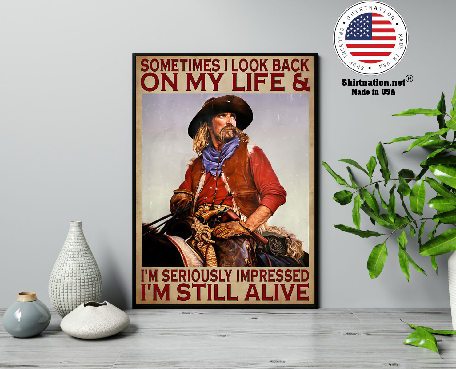 Sometimes I look back on my life and Im seriously impressed Im still alive poster 13