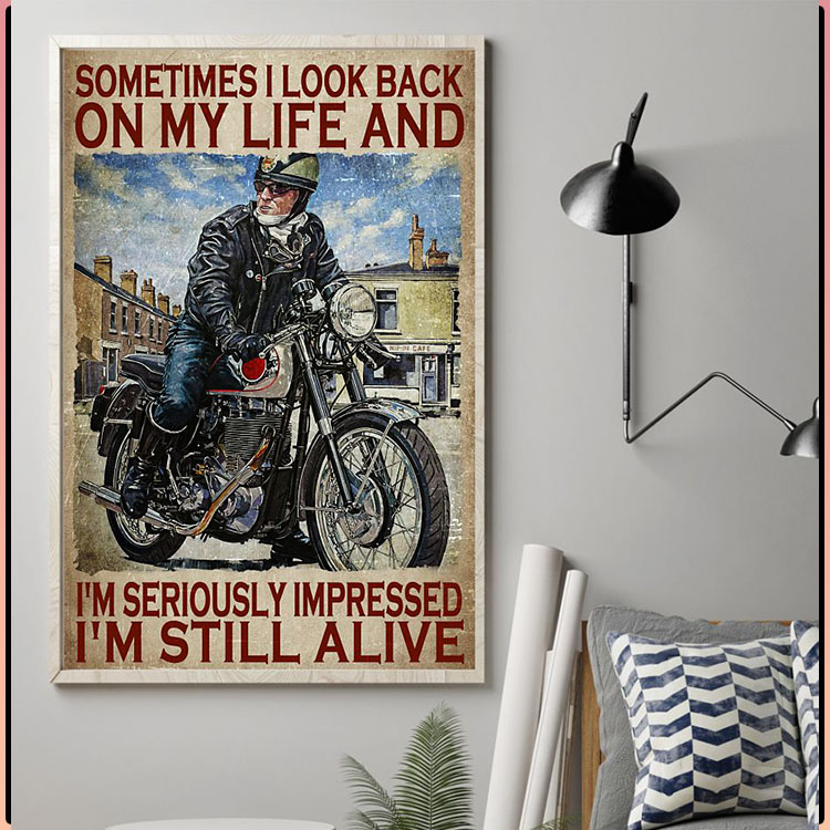 Sometimes I look back on my life and Im seriously impressed poster4