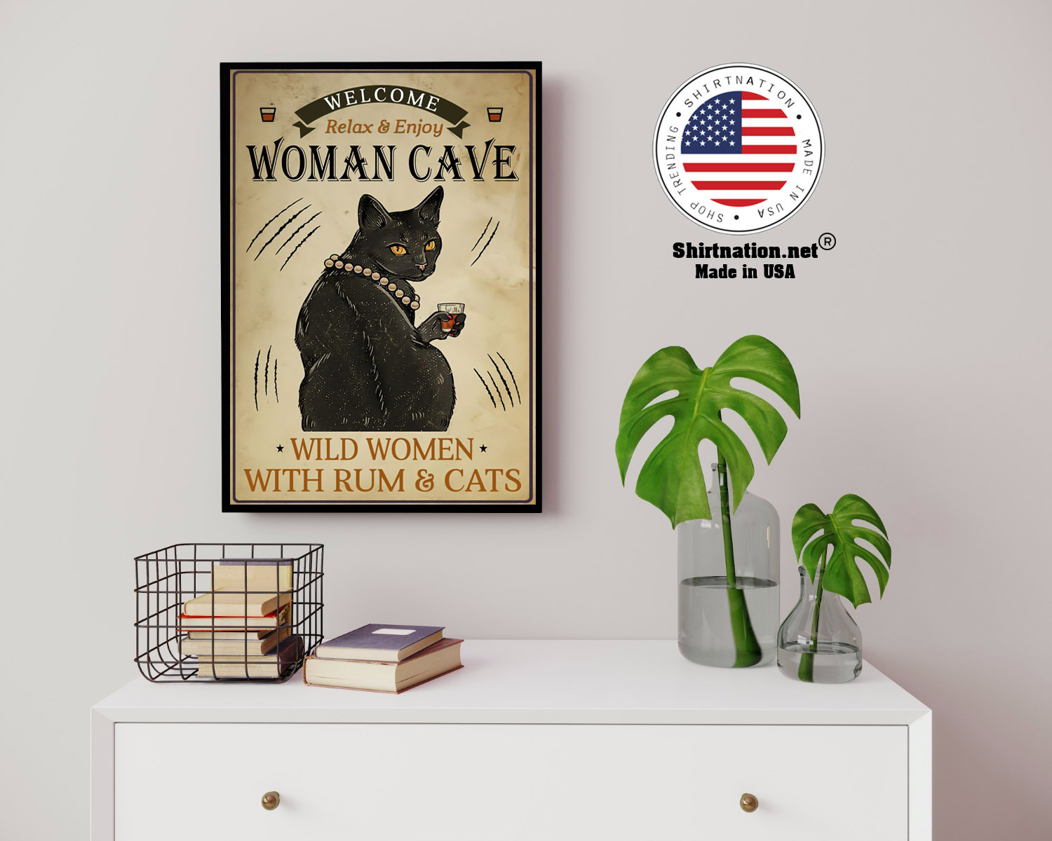 Welcome relax enjoy woman cave will women with rum and cats poster 14