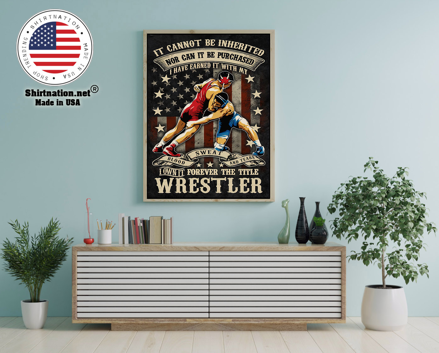 Wrestling it cannot be inherited nor can it be purchased poster 12