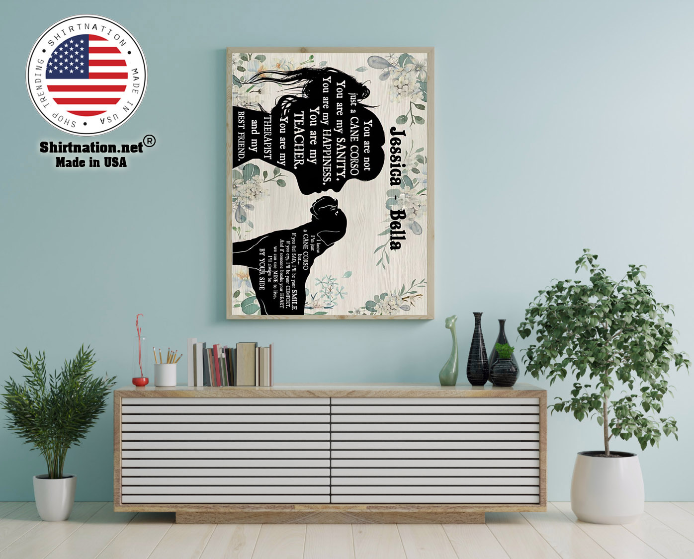 You are not just a cane corso you are my sanity custom personalized name poster 12
