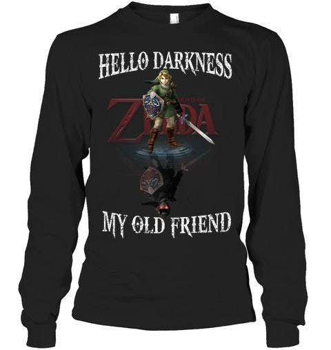 Zelda Hello darkness my old friend shirt 13