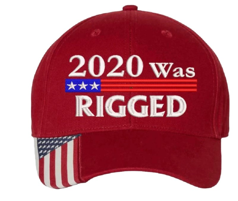 American flag 2020 was rigged cap4