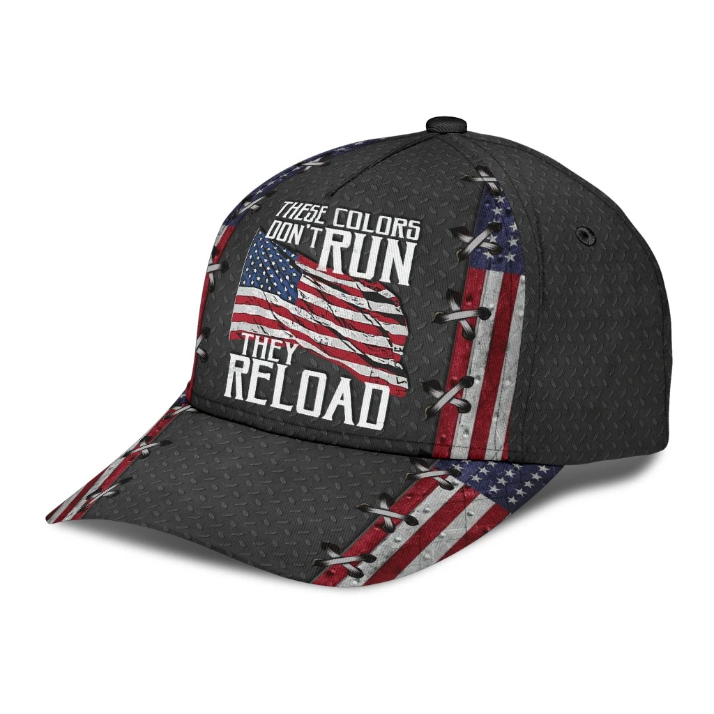 American flag these colors dont run they reload cap3