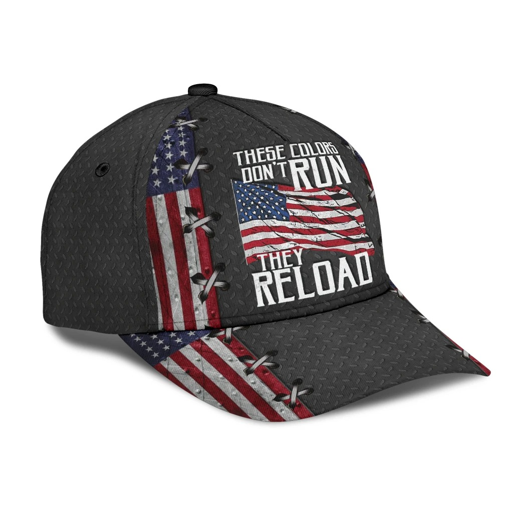 American flag these colors dont run they reload cap2