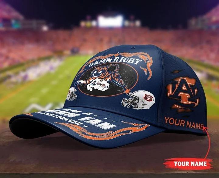 Auti Damn right I am a Auburn fan now and forever custom cap4