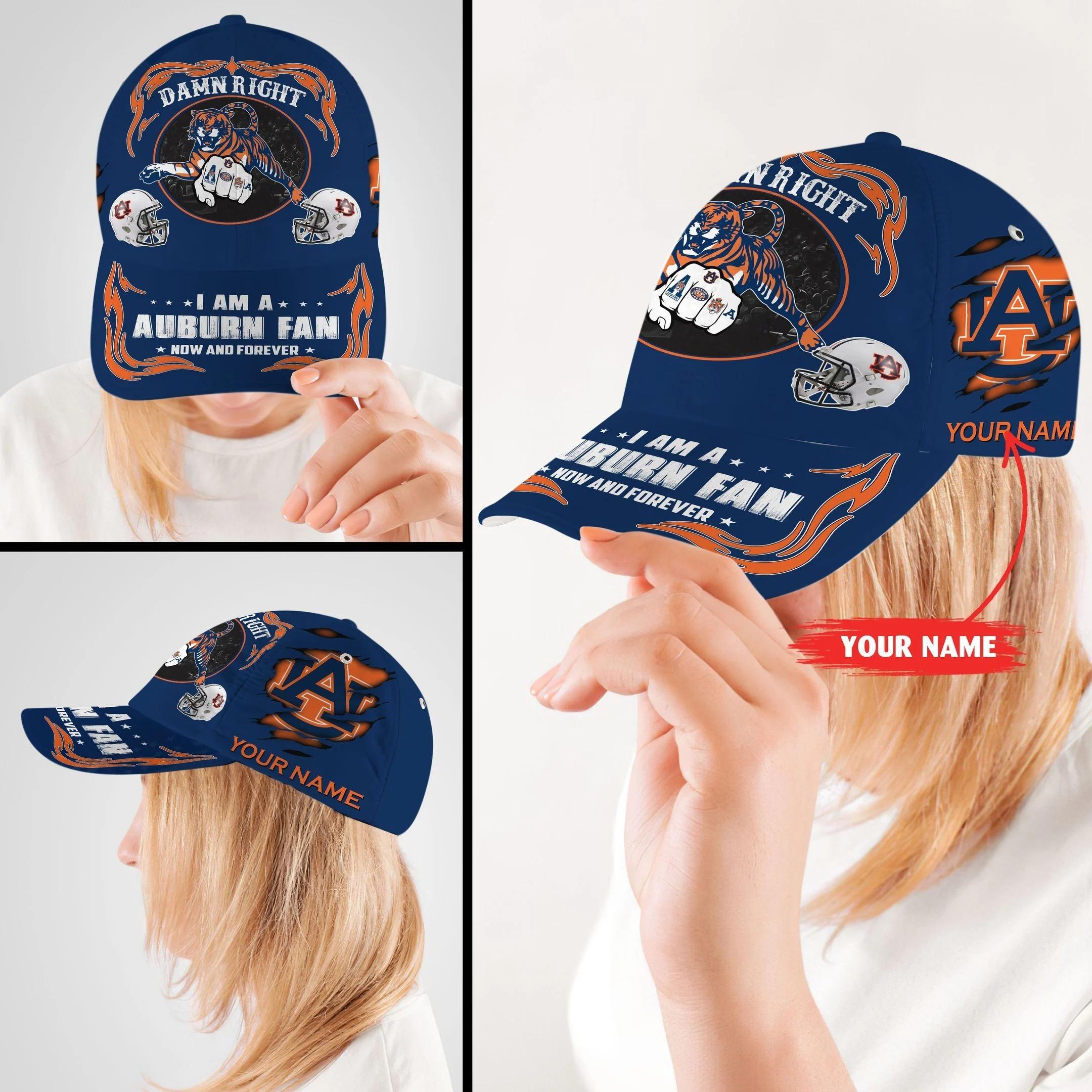 Auti Damn right I am a Auburn fan now and forever custom cap2