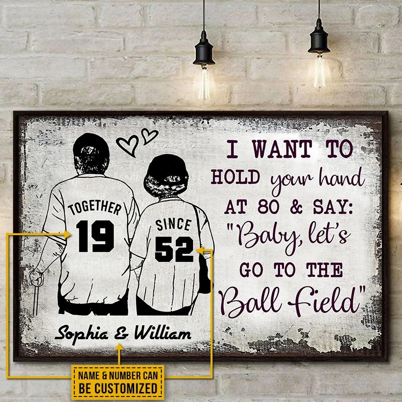 Baseball I want to hold your hand at 80 and say baby lets go to the ball field custom name poster4