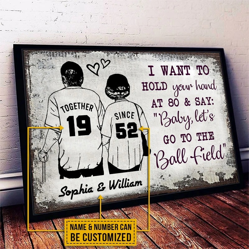 Baseball I want to hold your hand at 80 and say baby lets go to the ball field custom name poster3