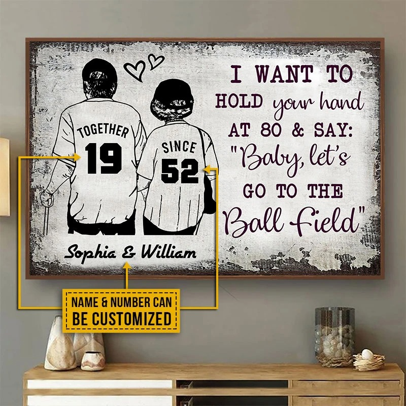 Baseball I want to hold your hand at 80 and say baby lets go to the ball field custom name poster2
