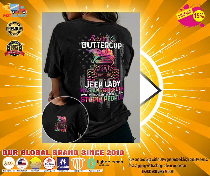Buckle up buttercup jeep lady has anger issues 3D hoodie2