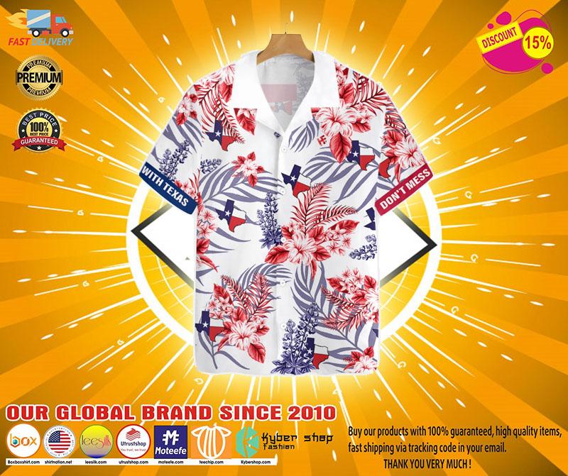 Dont mess with texas hawaiian shirt21