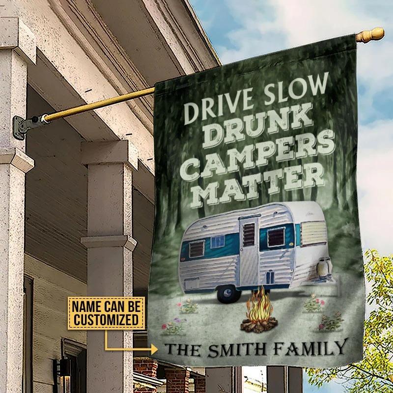 Drive slow drunk campers matter custom name flag4