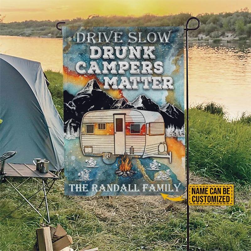 Drive slow drunk campers matter custom name flag3