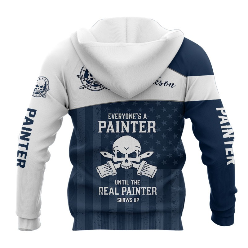 Everyones A Painter Until The Real Painter 3d hoodie2